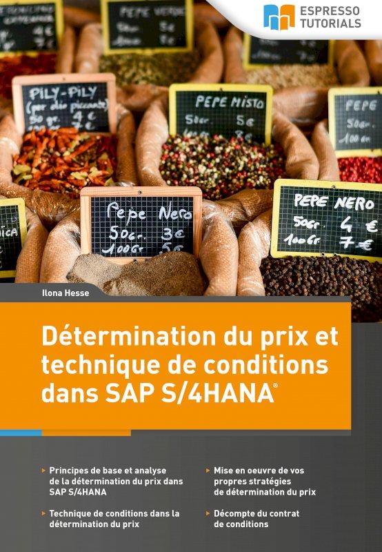 Détermination du prix et technique de conditions dans SAP S/4HANA