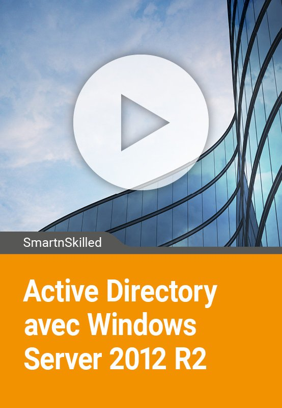 Active Directory avec Windows Server 2012 R2